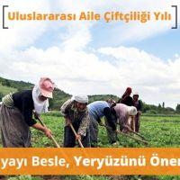 Aile Çiftçiliği: Dünya'yı Besle, Yeryüzünü Önemse